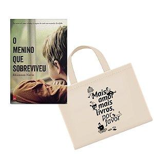KIT Livro O menino que sobreviveu + Ecobag - Mais amor e mais livros, por favor