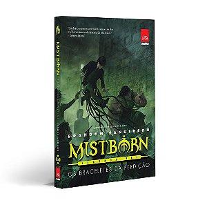 Mistborn 2ª Era - Vol 03 - Os braceletes da perdição