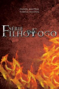 Box Filho do Fogo 1 (volumes I, II e III)