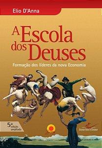 ESCOLA DOS DEUSES, A - 5 EDICAO