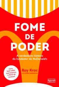 Fome de poder - a verdadeira história do fundador do McDonald's