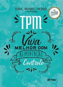 TPM - viva melhor com alimentação e controle