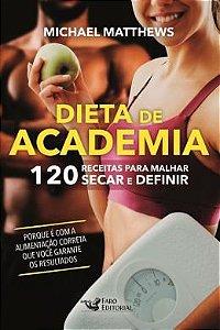 DIETA DE ACADEMIA (NOVO)