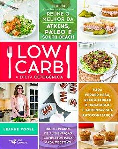 LOW CARB - A DIETA CETOGENICA