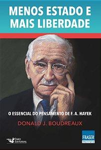 MENOS ESTADO E MAIS LIBERDADES
