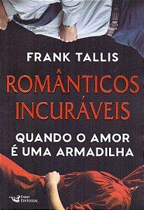 ROMÂNTICOS INCURÁVEIS