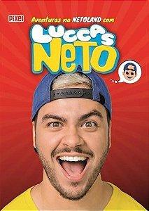 As Aventuras na Netoland com Luccas Neto