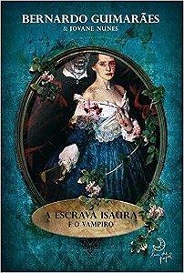 A Escrava Isaura e o Vampiro