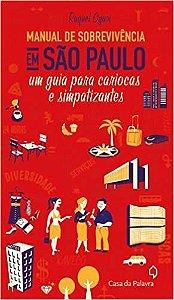 Manual de sobrevivencia em São Paulo