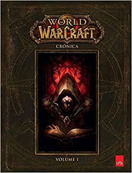 World of Warcraft: Crônica vol. 1