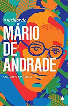 O Melhor de Mário de Andrade