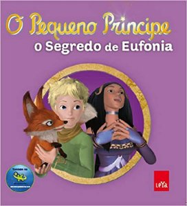 O Pequeno Principe. O Segredo Da Eufonia
