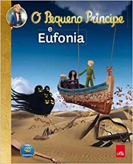 Pequeno Principe e Eufonia