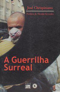 A guerrilha surreal
