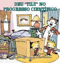 Calvin e Haroldo Volume 7 - Deu 'tilt' no progresso científico