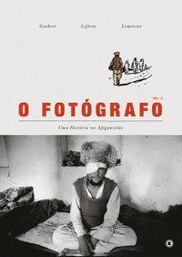 O fotógrafo - Uma história no afeganistão - Volume 2