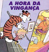 Calvin e Haroldo Volume 6 - A hora da vingança