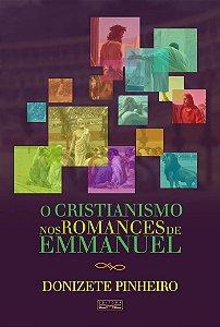 O cristianismo nos romances de Emmanuel