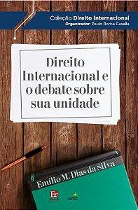 Direito internacional e o debate sobre sua unidade