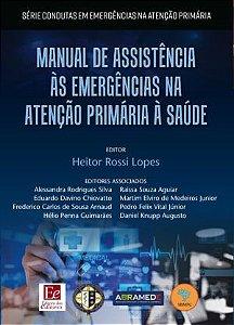 Manual de assistência às emergências na atenção primaria à saúde