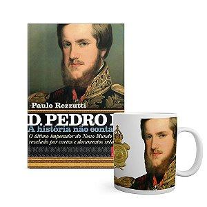 KIT História não contada D Pedro II - Livro + caneca