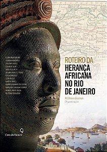 Roteiro da herança africana no Rio de Janeiro