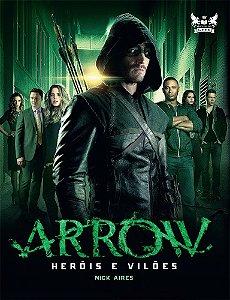 Arrow - Heróis e vilões
