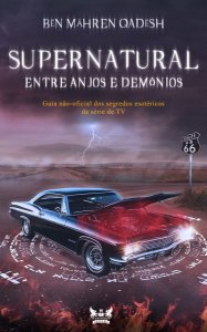 Supernatural - Entre anjos e demônios