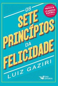 Os sete princípios da felicidade