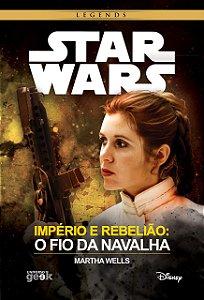 Star Wars: Império e Rebelião – O fio da navalha