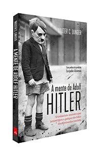 A mente de Adolf Hitler - Edição Slim