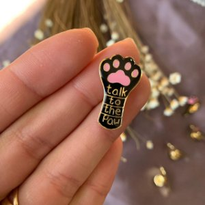 Pin talk to the paw