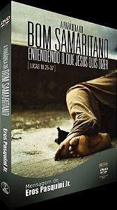 DVD A Parábola do Bom Samaritano - Entendendo o que Jesus quis dizer