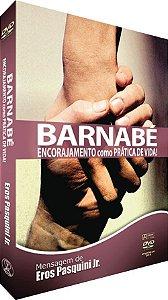 DVD Barnabé - Encorajamento Como Prática de Vida!