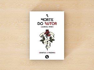A Morte do Autor - Gabriel Pires