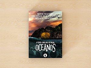 Oceanos, o mundo ainda não explorado - Org. Davi Monteiro