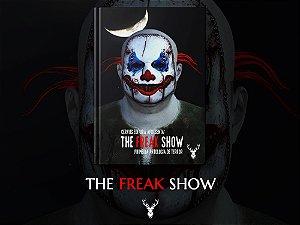 [PRÉ-LANÇAMENTO] The Freak Show - Organização de Davi Monteiro e Thamires Santos