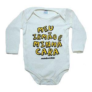 Body Bebê Frase Meu Irmão É Minha Cara Mundo Miúdo Pérola