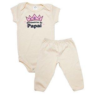Conjunto Bebê Body Princesinha Do Papai Meu Bebê Pérola