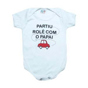 Body Bebê Frase Rolê Com O Papai  Kentury Branco