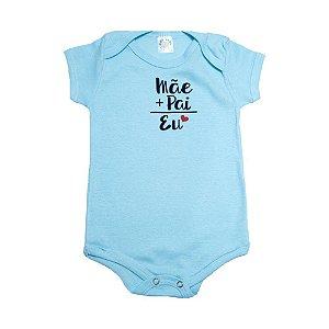 Body Bebê Mãe+Pai Meu Bebê Azul