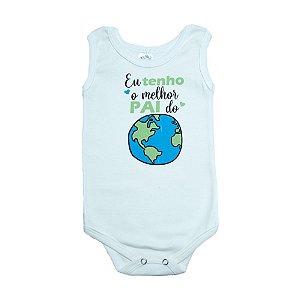 Body Regata Bebê Melhor Pai Do Mundo Meu Bebê Pérola