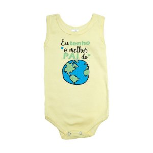 Body Regata Bebê Melhor Pai Do Mundo Meu Bebê Amarelo