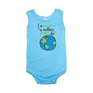 Body Regata Bebê Melhor Pai Do Mundo Meu Bebê Azul