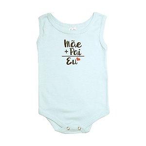 Body Regata Bebê Mãe + Pai  Meu Bebê Verde