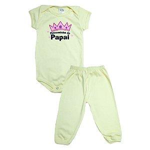 Conjunto Bebê Body Princesinha Do Papai Meu Bebê Amarelo