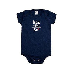 Body Bebê Mãe+Pai Meu Bebê Marinho