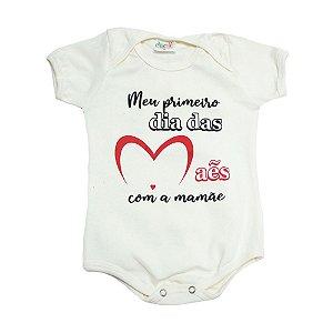 Body Bebê Meu Primeiro Dia Das Mães Jeito Infantil Pérola
