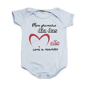 Body Bebê Meu Primeiro Dia Das Mães Jeito Infantil Branco