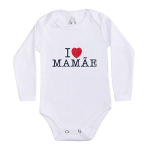 Body Bebê Manga Longa I Love Mamãe Branco
